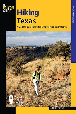 Hiking Texas By Parent, Laurence