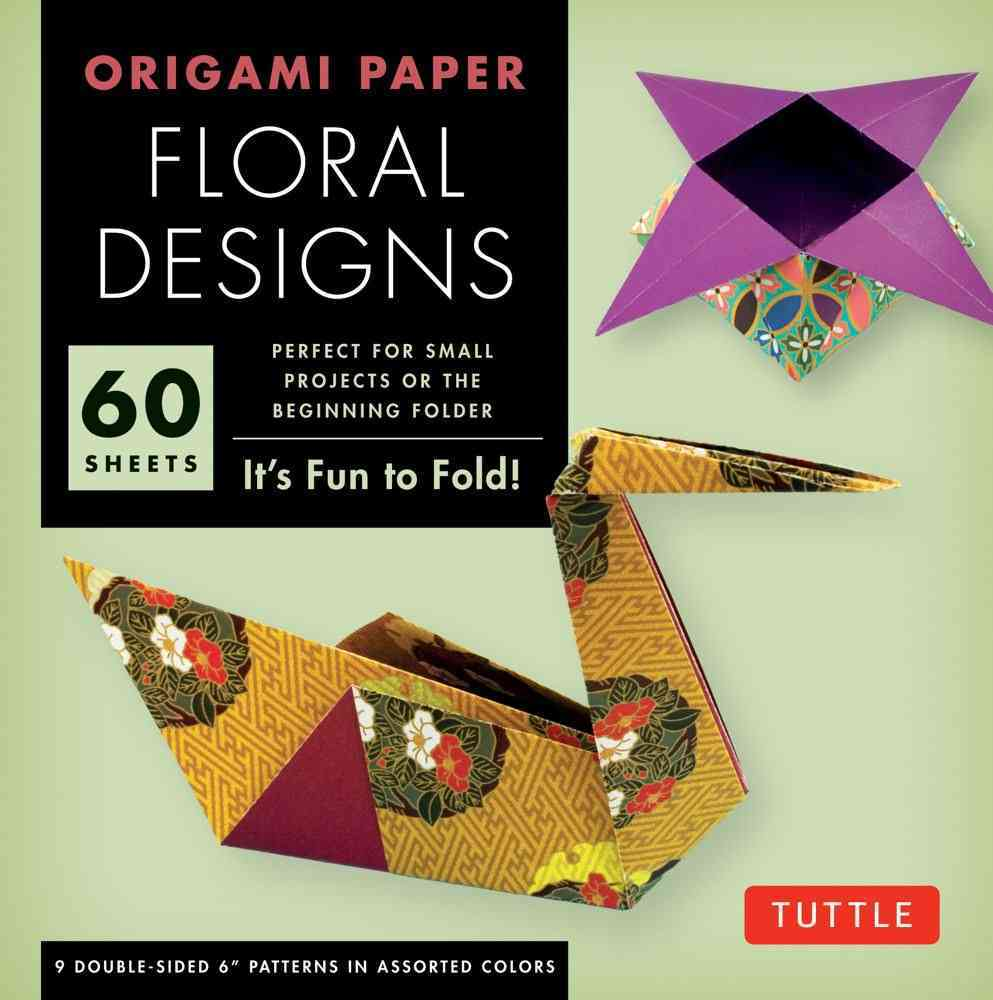 Origami Floral Designs 6' 60 Sheets By Tuttle (COR)